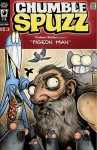 Chumble Spuzz: Pigeon Man and Death Sings the Blues (Chumble Spuzz, #2) - Ethan Nicolle