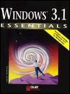 Windows 3.1 (Essentials (Que Paperback)) - John M. Preston, Donna M. Matherly