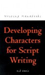 Developing Characters for Script Writing - Rib Davis