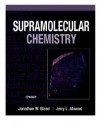 Supramolecular Chemistry - Jonathan W. Steed, Jerry L. Atwood