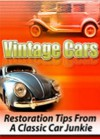 Vintage Cars: Restoration Tips From A Classic Car Junkie - Rod Miller