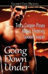 Going Down Under (Going Down Under) - Tracy Cooper-Posey, Alexis Fleming, Lexxie Couper