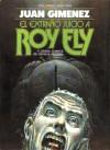 El extraño juicio a Roy Ely - Carlos Trillo, Juan Giménez, Emilio Barlcarce, Ricardo Barreiro