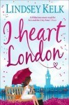 I Heart London - Lindsey Kelk