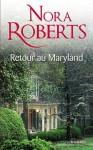 Retour au Maryland:T1&2 - Le Destin des McKade (Mosaïc) (French Edition) - Nora Roberts