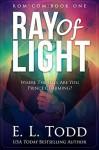 Ray of Light (Ray #1) (Volume 1) - E.L. Todd
