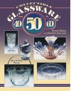 Collectible Glassware from the 40s, 50s, 60s - Gene Florence, Cathy Florence