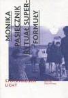 """Rytuał superformuły. Karlheinz Stockhausen """"Licht: Die sieben tage der woche"""" - Monika Pasiecznik"""
