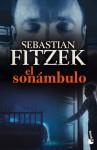 El sonámbulo - Sebastian Fitzek