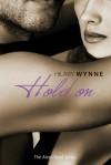 Hold On - Hilary Wynne