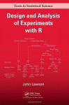Design and Analysis of Experiments with R - John Lawson