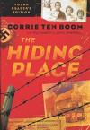 The Hiding Place - Corrie ten Boom, Elizabeth Sherrill, John Sherrill, Lonnie DuPont, Tim Foley