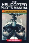 Helicopter Pilot's Manual Volume 2 - Norman Bailey