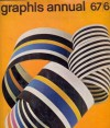 Graphis annual '67/68: international annual of advertising graphics - Walter Herdeg