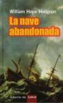 La Nave Abandonada - William Hope Hodgson