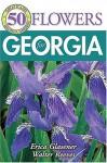 50 Great Flowers for Georgia - Erica Glasener, Walter Reeves