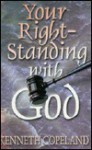 Your Rightstanding with God - Kenneth Copeland