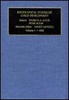 Sociological Studies of Child Development, Volume 2 - Nancy Mandell, Peter Adler