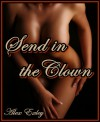 Send in the Clown - Alex Exley