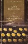 Adiós Hemingway & La cola de la serpiente - Leonardo Padura Fuentes