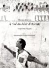 A côté du désir d'éternité : Fragments d'Egypte - Michel Onfray
