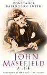 John Masefield: A Life - Constance Babington Smith