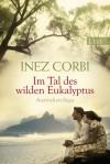 Im Tal des wilden Eukalyptus - Inez Corbi