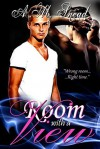 Room With A View (a short story) - A.M. Snead
