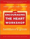 The Encouraging the Heart Workshop Facilitator's Guide Set - James M. Kouzes, Barry Z. Posner