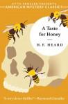 A Taste for Honey - H.F. Heard, Otto Penzler