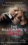 Billionaire Romance: The Billionaire's Hunt: Victoria (The Billionaire Bachelor Book 2) - Sarah J. Brooks
