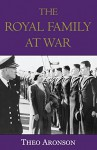 The Royal Family at War - Theo Aronson