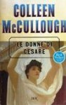Le donne di Cesare - Colleen McCullough