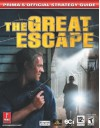 The Great Escape (Prima's Official Strategy Guide) - Eric Mylonas