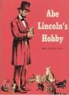 Abe Lincoln's Hobby - Helen Kay