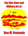 The Viet-Nam and Military Art of Ben M. Kennedy - Erica Kennedy