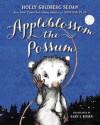 Appleblossom the Possum - Holly Goldberg Sloan, Gary A. Rosen
