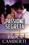 Passione Segreta: Serie Donovan - Paola Camberti