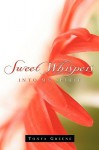 Sweet Whispers Into My Spirit - Tonya Greene