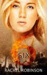 Six - Rachel Robinson
