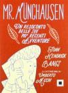 Mr. Münchausen. Un resoconto delle sue più recenti avventure. Ediz. a caratteri grandi - John Kendrick Bangs, U. Mischi
