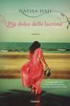 Più dolce delle lacrime - Nafisa Haji, Stefano Beretta