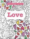 Completely Calming Colouring Book 2: LOVE (Completely Calming Colouring Books) (Volume 2) - Elizabeth James
