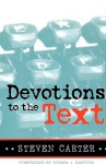 Devotions to the Text - Steven Carter, Edwin Barton