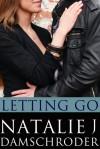 Letting Go - Natalie J. Damschroder