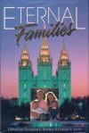 Eternal Families - Douglas E. Brinley