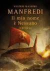 Il mio nome è Nessuno: Il ritorno - Valerio Massimo Manfredi