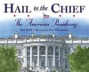 Hail to the Chief - Don Robb, Alan Wisebanks