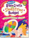 Bible Crafts on a Shoestring Budget: Paper Plates & Cups: Ages 5-10 - Pamela J. Kuhn