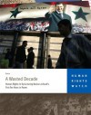 A Wasted Decade: Human Rights in Syria during Bashar al-Asad's First Ten Years in Power - Human Rights Watch